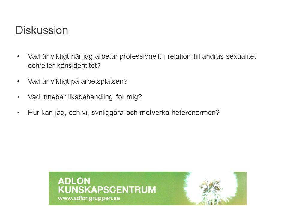 Vad är viktigt när jag arbetar professionellt i relation till andras sexualitet och/eller könsidentitet.