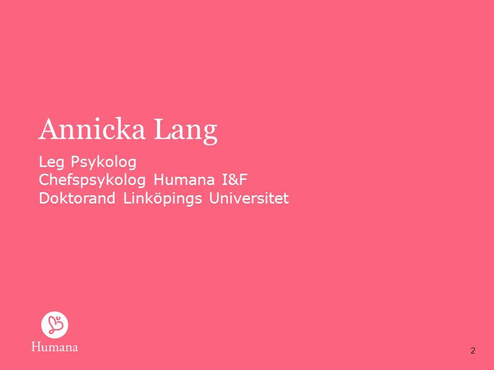 Annicka Lang Leg Psykolog Chefspsykolog Humana I&F Doktorand Linköpings Universitet 2