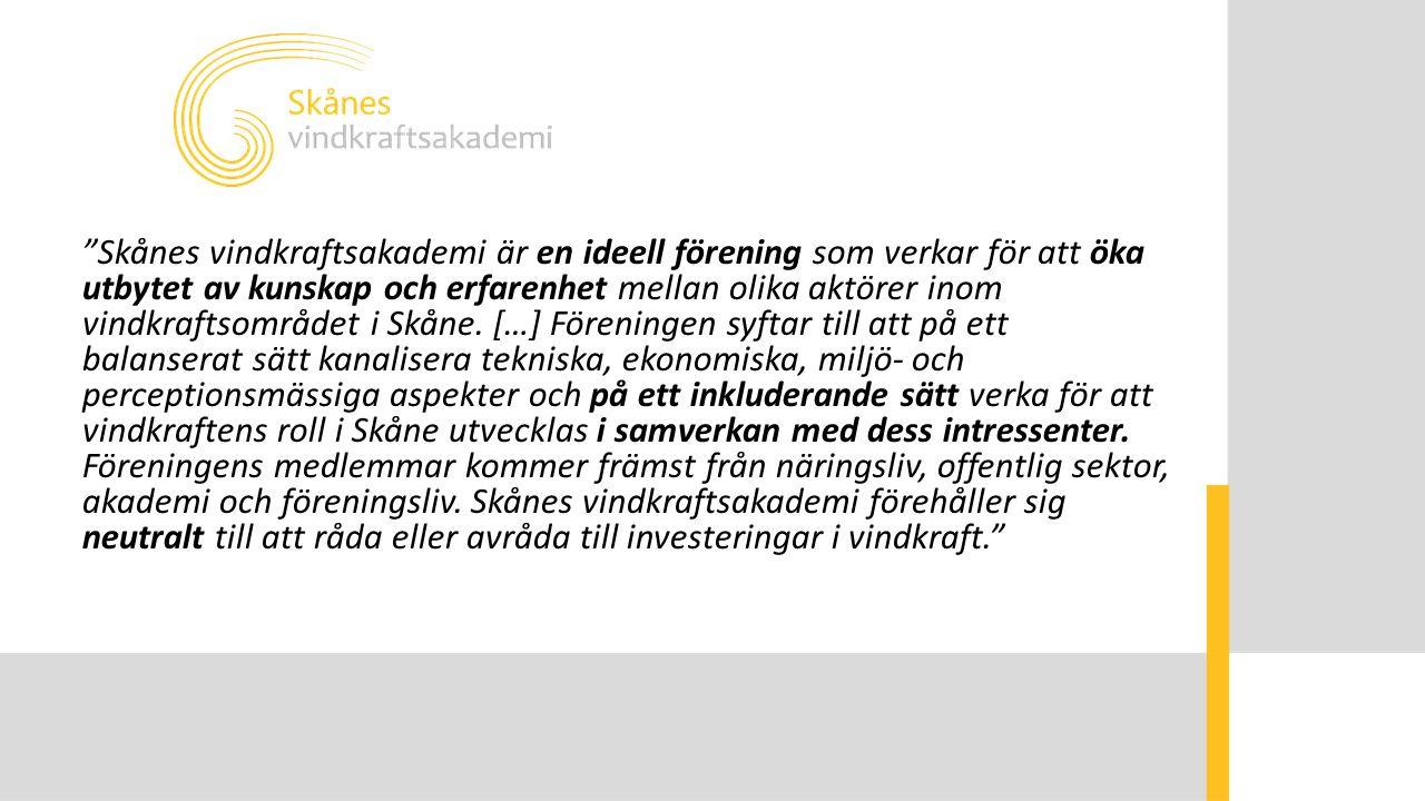 """""""Skånes vindkraftsakademi är en ideell förening som verkar för att öka utbytet av kunskap och erfarenhet mellan olika aktörer inom vindkraftsområdet i"""