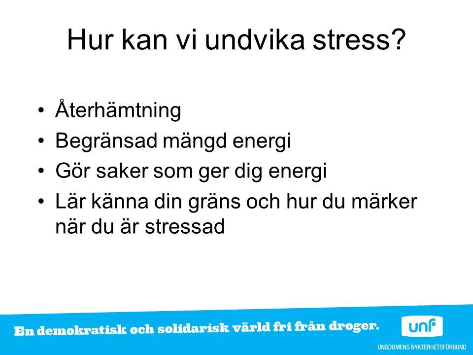 Hur kan vi undvika stress.