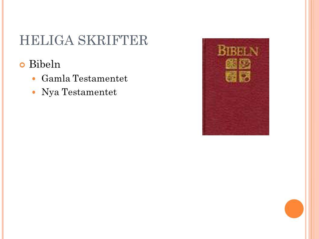 HELIGA SKRIFTER Bibeln Gamla Testamentet Nya Testamentet