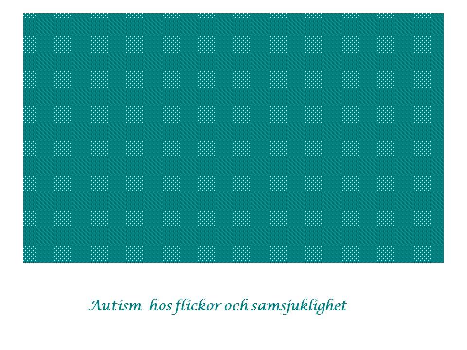 Autism hos flickor och samsjuklighet