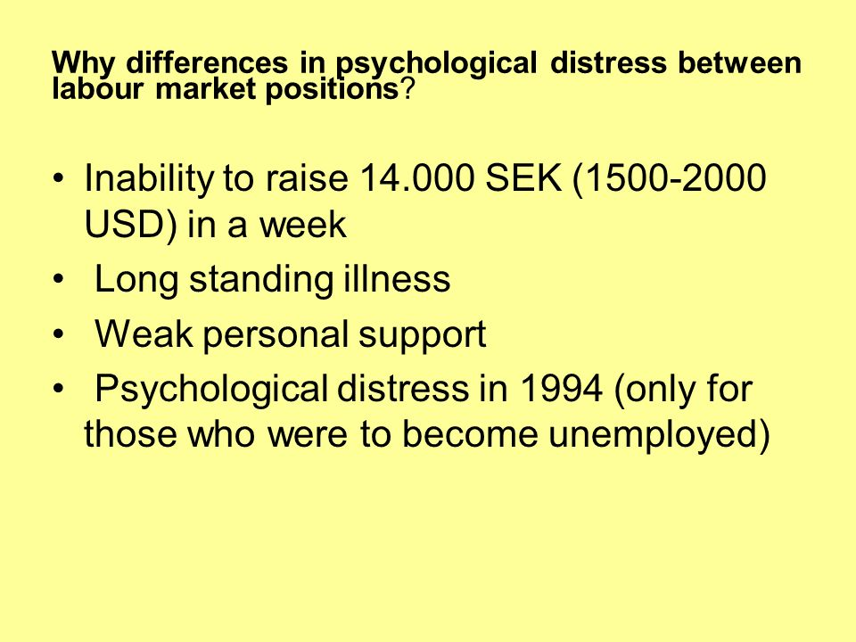 Why differences in psychological distress between labour market positions.
