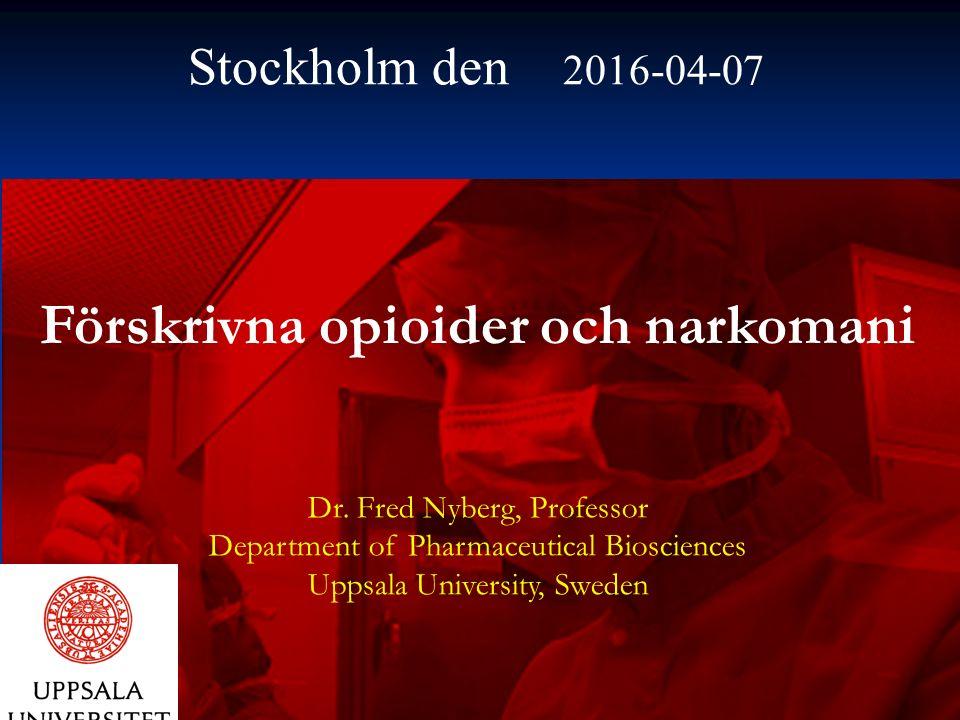 Förskrivna opioider och narkomani Dr.