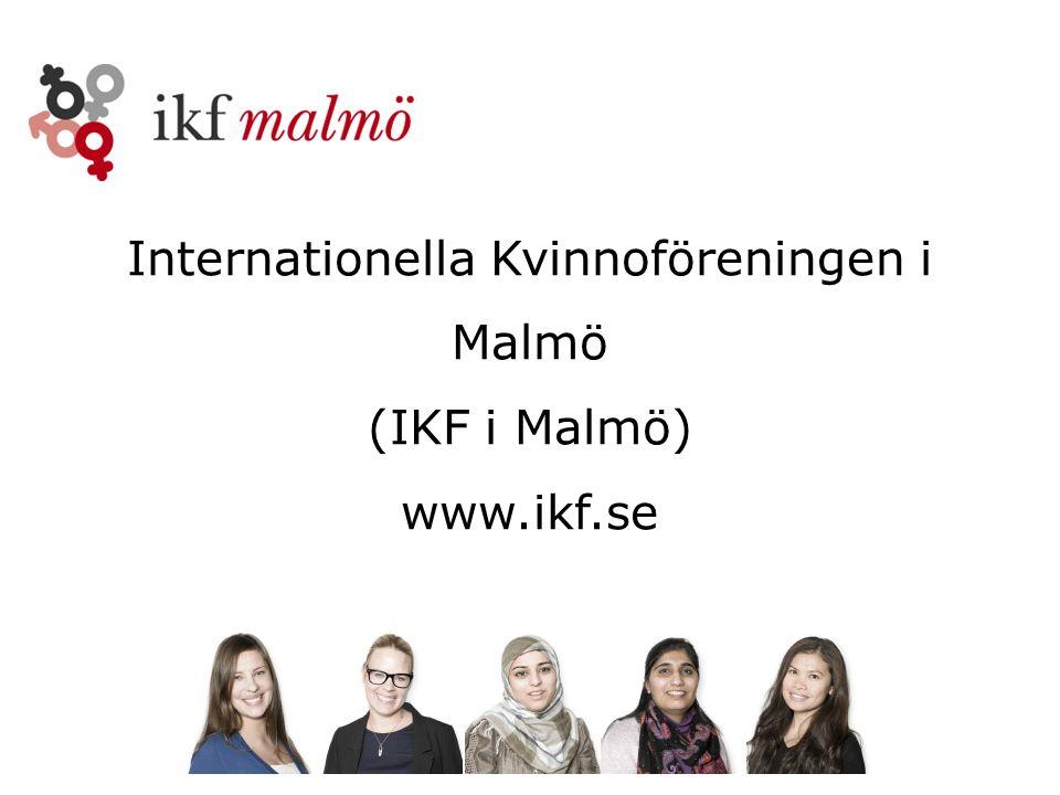 Internationella Kvinnoföreningen i Malmö (IKF i Malmö) www.ikf.se
