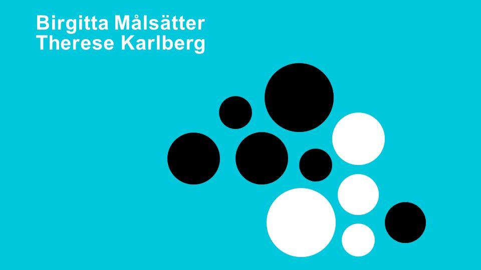 Delaktighetsdagen 2015 Birgitta Målsätter Therese Karlberg
