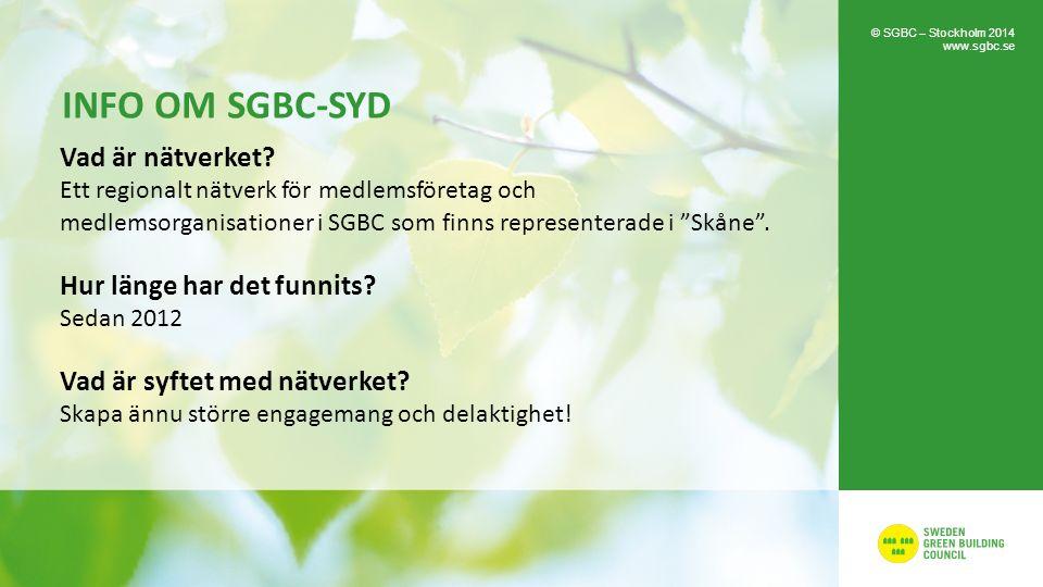 INFO OM SGBC-SYD Vad är nätverket.