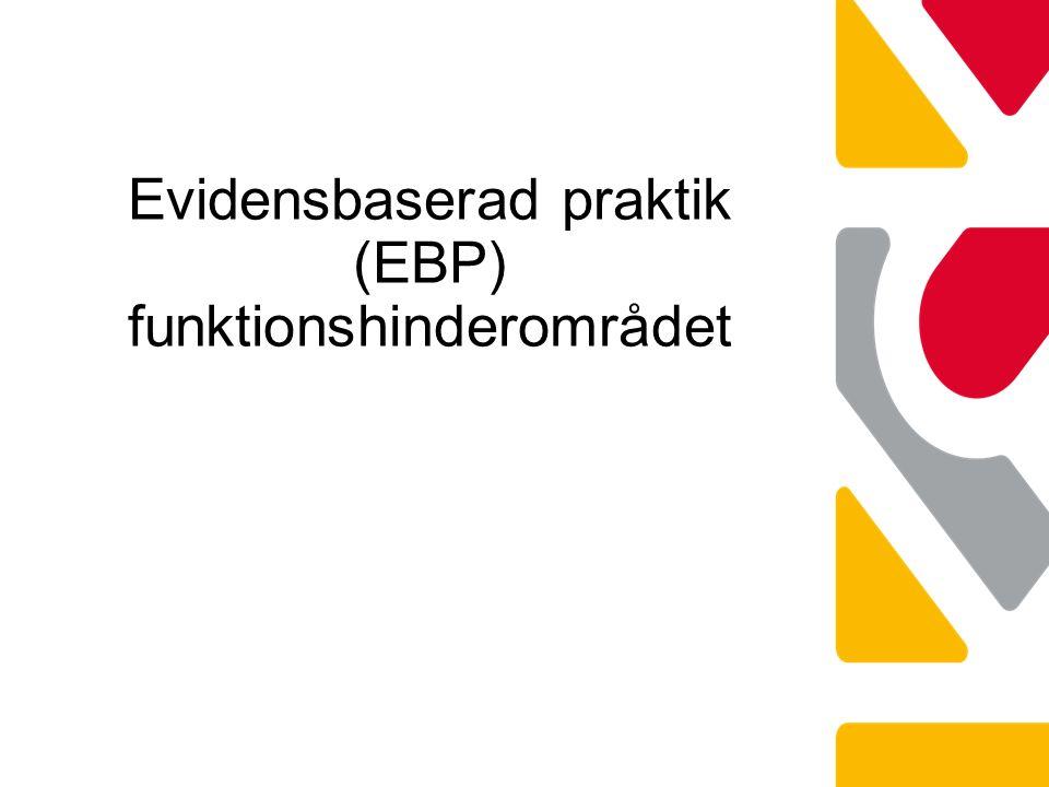 Evidensbaserad praktik (EBP) funktionshinderområdet