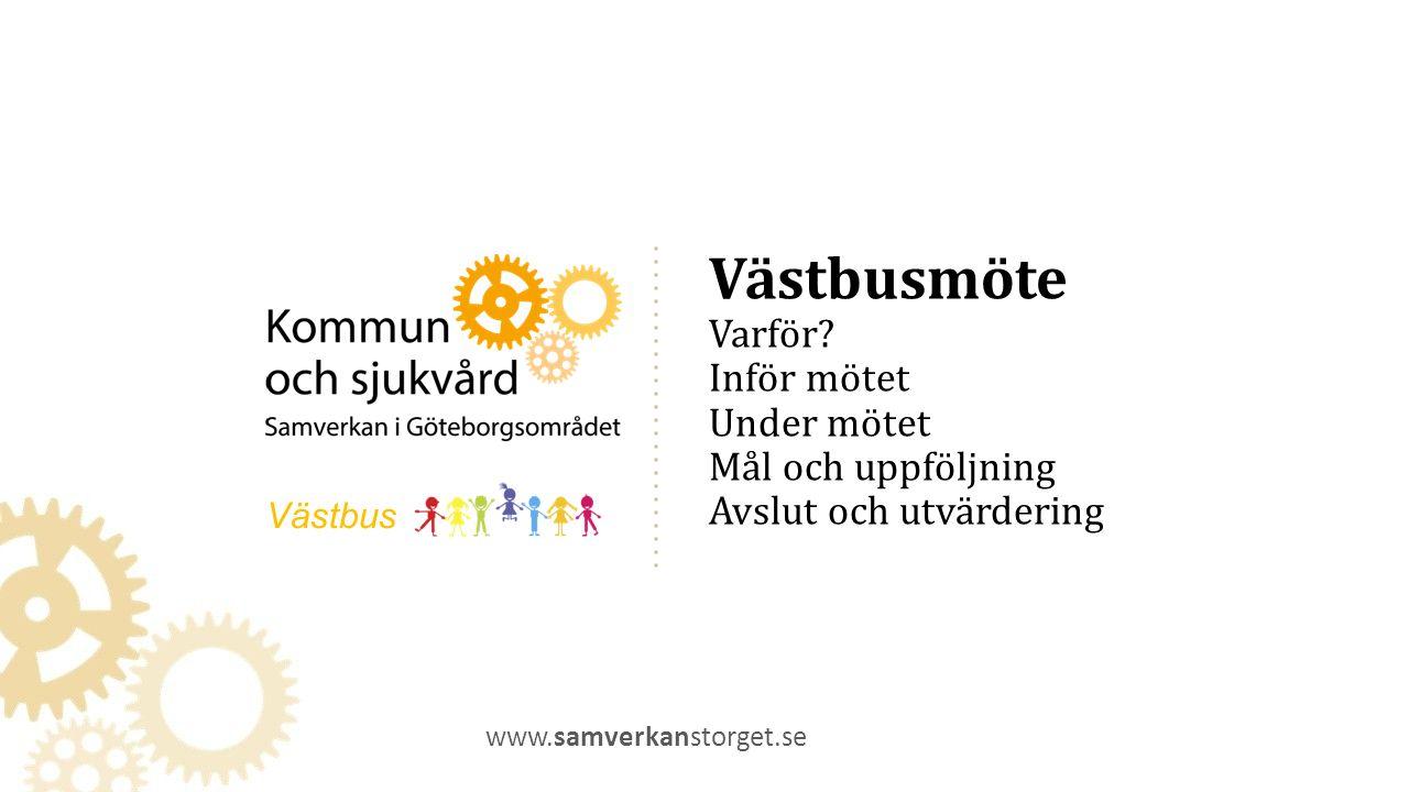 Västbusmöte Varför.