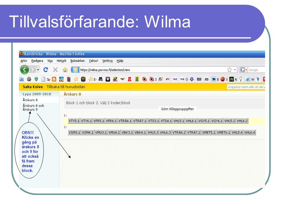 Tillvalsförfarande: Wilma OBS!!.