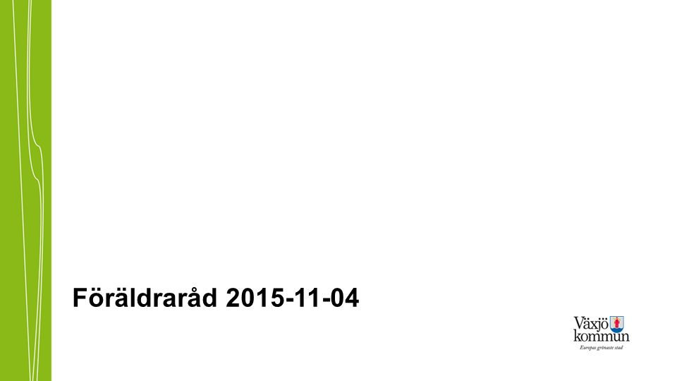 Föräldraråd 2015-11-04