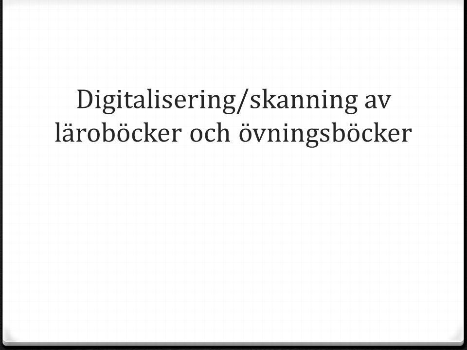 Digitalisering/skanning av läroböcker och övningsböcker