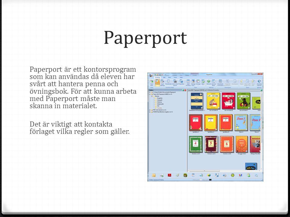 Paperport Paperport är ett kontorsprogram som kan användas då eleven har svårt att hantera penna och övningsbok.