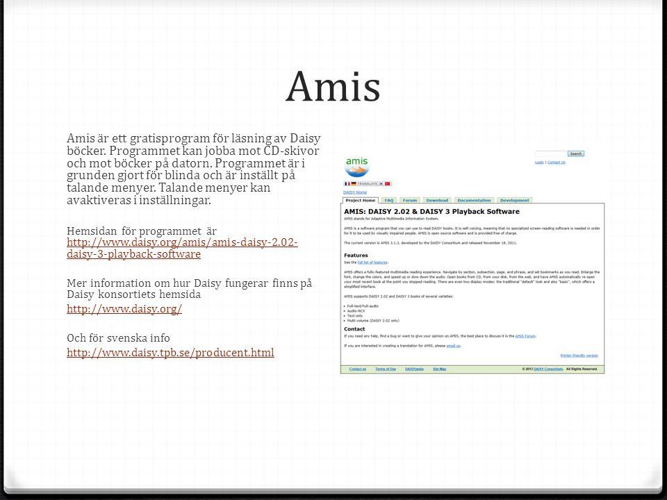 Amis Amis är ett gratisprogram för läsning av Daisy böcker.