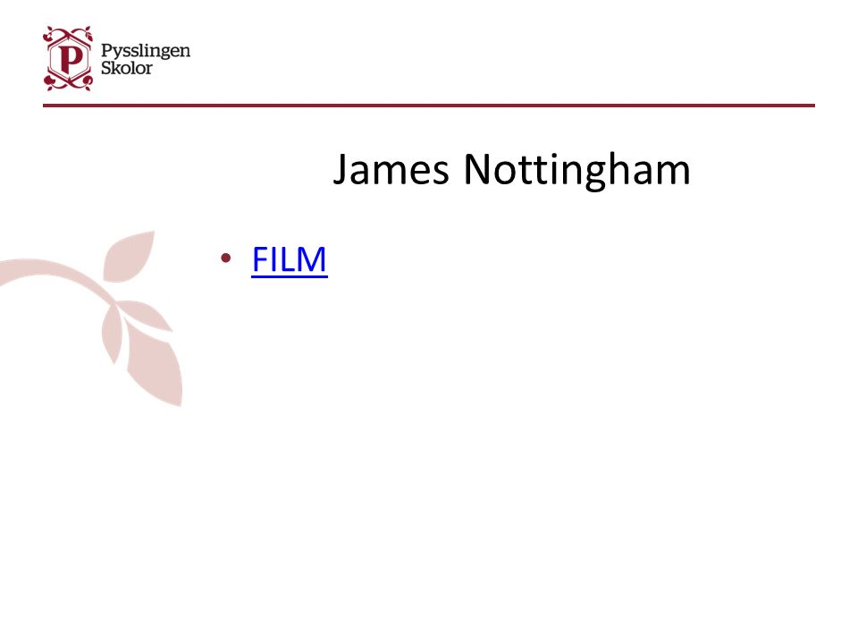 James Nottingham FILM