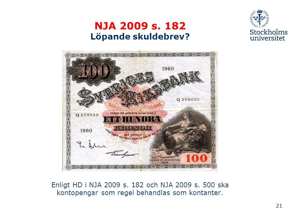 NJA 2009 s. 182 Löpande skuldebrev. Enligt HD i NJA 2009 s.