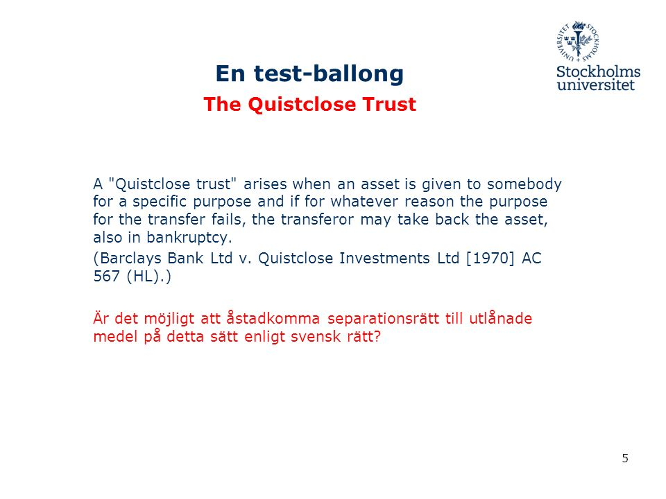En test-ballong The Quistclose Trust A