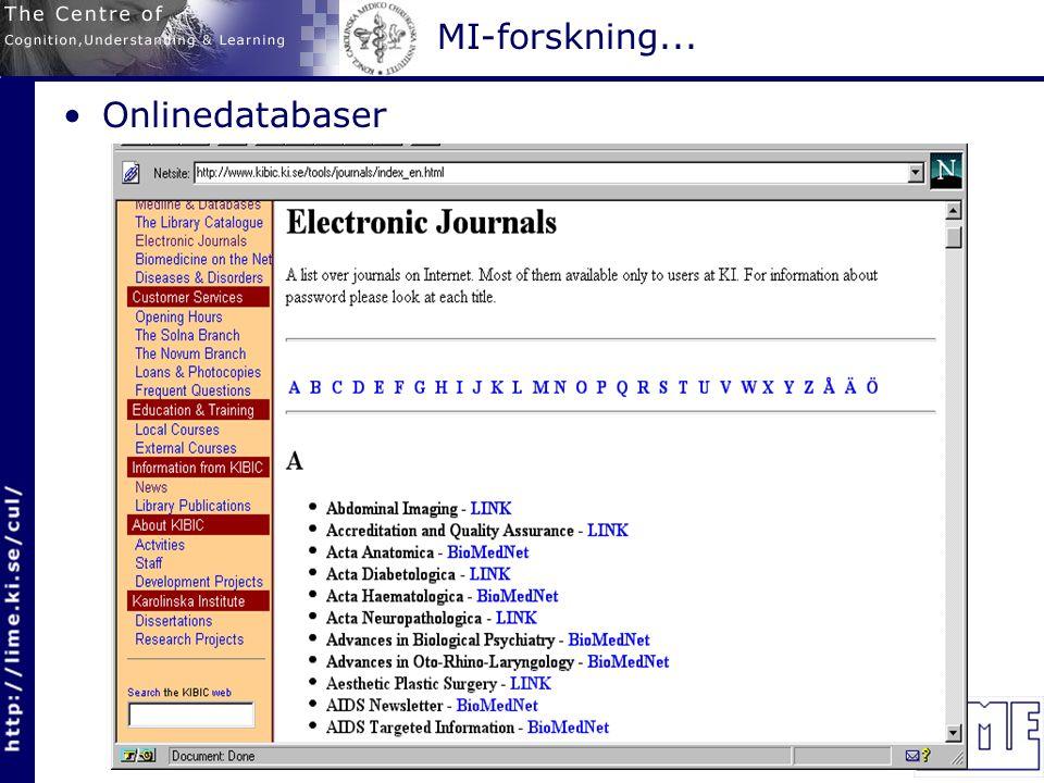 MI-forskning... Onlinedatabaser