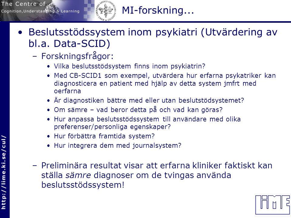 MI-forskning... Beslutsstödssystem inom psykiatri (Utvärdering av bl.a.