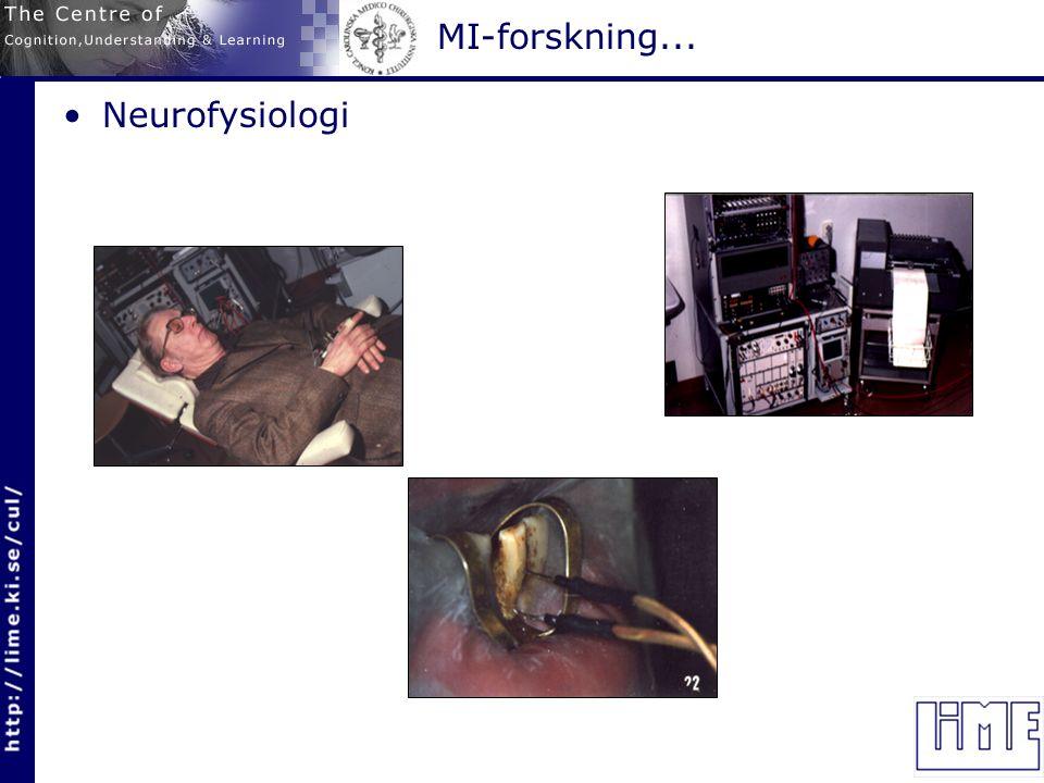 MI-forskning... Neurofysiologi - bildanalys