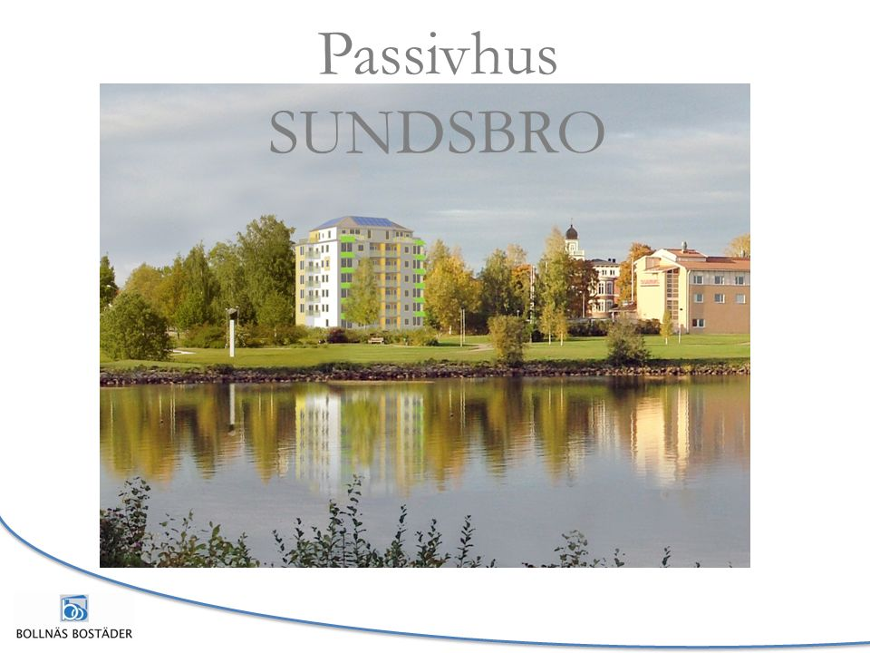 Passivhus SUNDSBRO