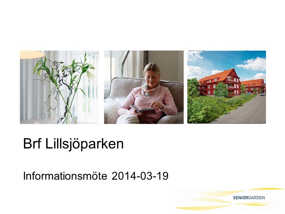 Brf Lillsjöparken Informationsmöte 2014-03-19