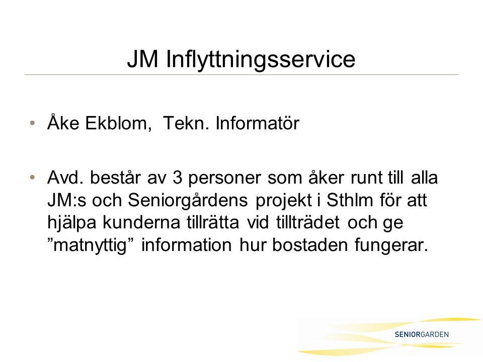 JM Inflyttningsservice Åke Ekblom, Tekn. Informatör Avd.
