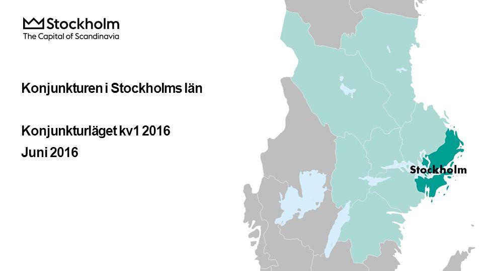 Konjunkturen i Stockholms län Konjunkturläget kv1 2016 Juni 2016