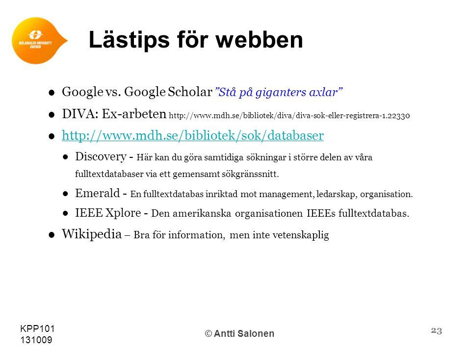 23 KPP101 131009 © Antti Salonen Lästips för webben ●Google vs.