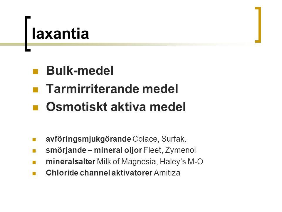 laxantia Bulk-medel Tarmirriterande medel Osmotiskt aktiva medel avföringsmjukgörande Colace, Surfak.