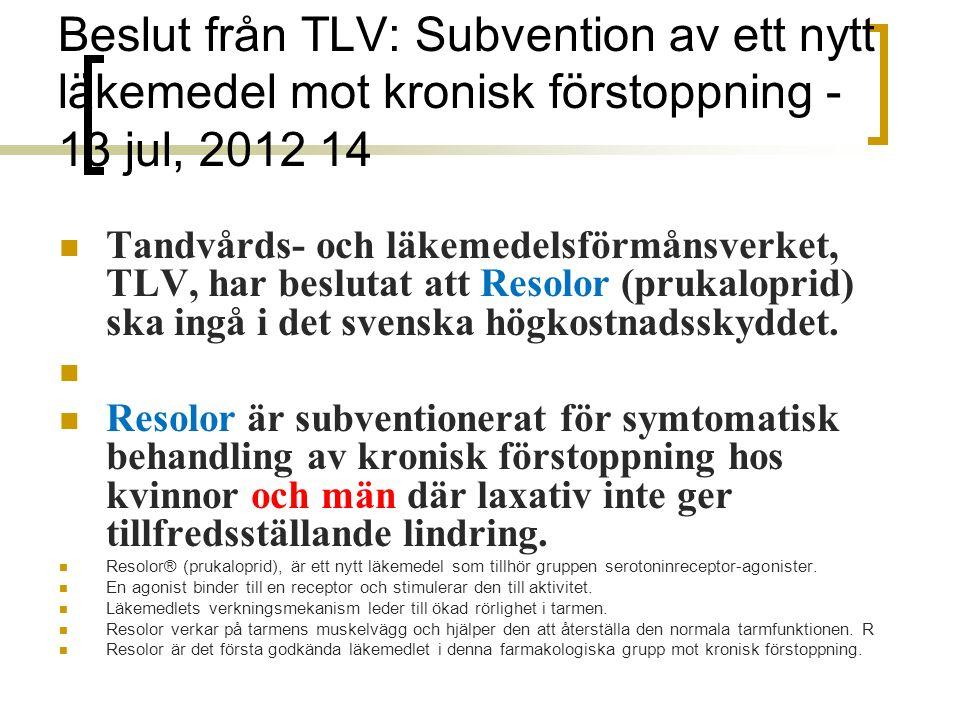 Tandvårds- och läkemedelsförmånsverket, TLV, har beslutat att Resolor (prukaloprid) ska ingå i det svenska högkostnadsskyddet.
