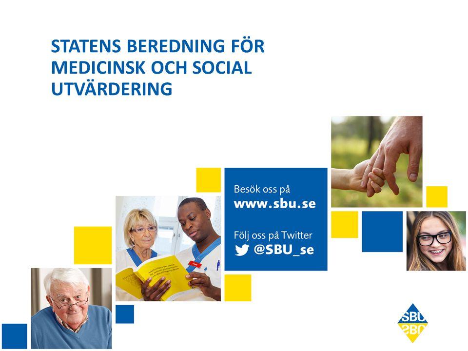 STATENS BEREDNING FÖR MEDICINSK OCH SOCIAL UTVÄRDERING