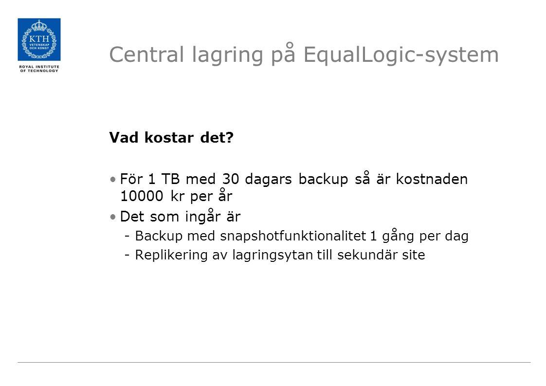 Central lagring på EqualLogic-system Vad kostar det.