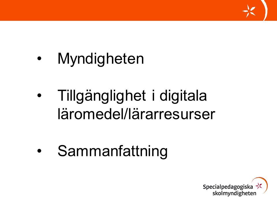 Myndigheten Tillgänglighet i digitala läromedel/lärarresurser Sammanfattning