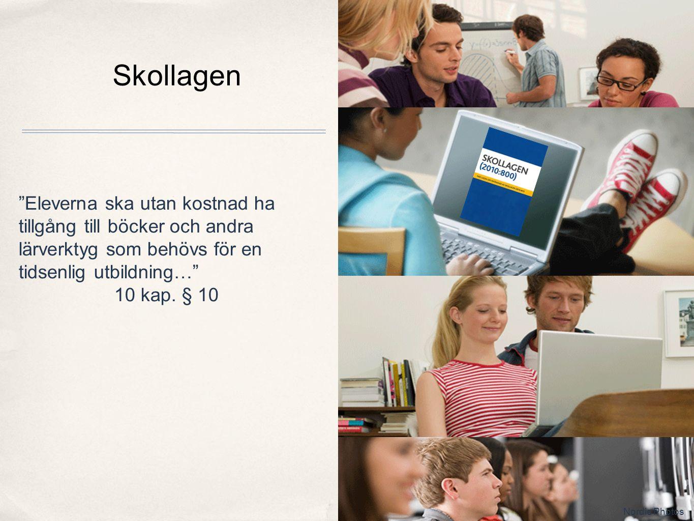 """Skollagen Nordic Photos """"Eleverna ska utan kostnad ha tillgång till böcker och andra lärverktyg som behövs för en tidsenlig utbildning…"""" 10 kap. § 10"""