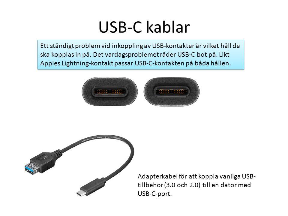 USB-C kablar Ett ständigt problem vid inkoppling av USB-kontakter är vilket håll de ska kopplas in på.