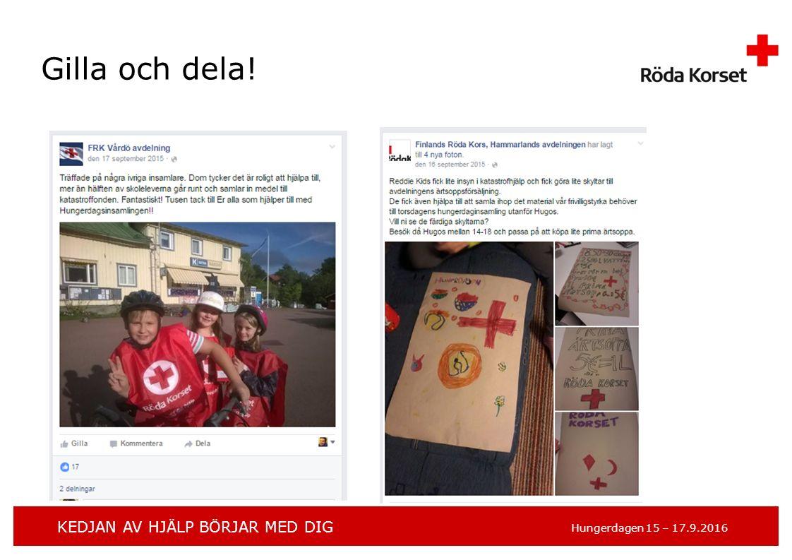 KEDJAN AV HJÄLP BÖRJAR MED DIG Hungerdagen 15 – 17.9.2016 Gilla och dela!