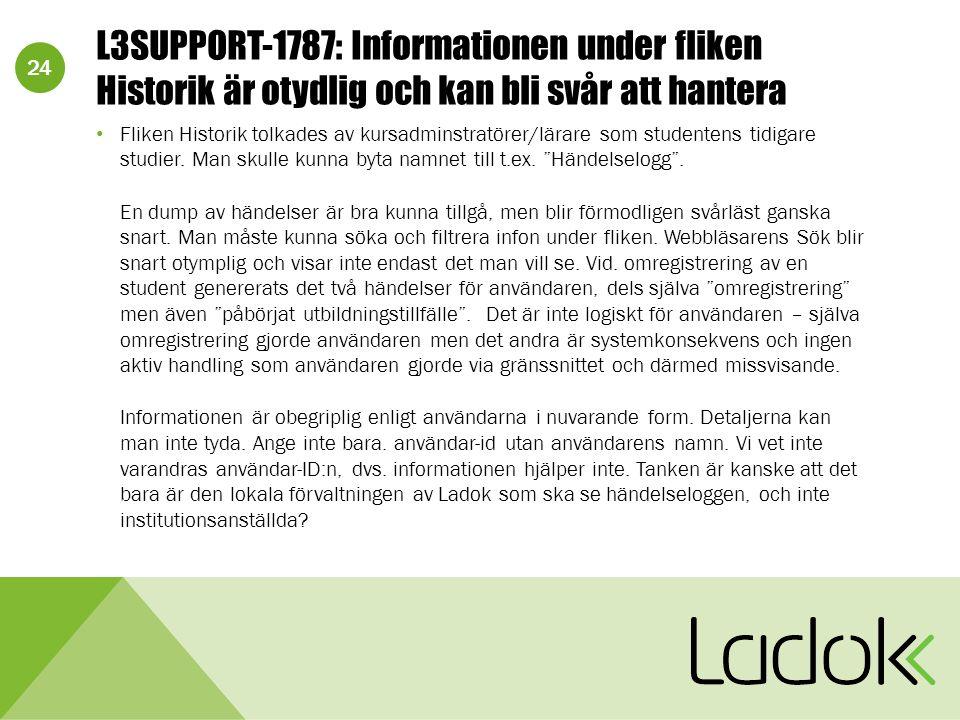 24 L3SUPPORT-1787: Informationen under fliken Historik är otydlig och kan bli svår att hantera Fliken Historik tolkades av kursadminstratörer/lärare s