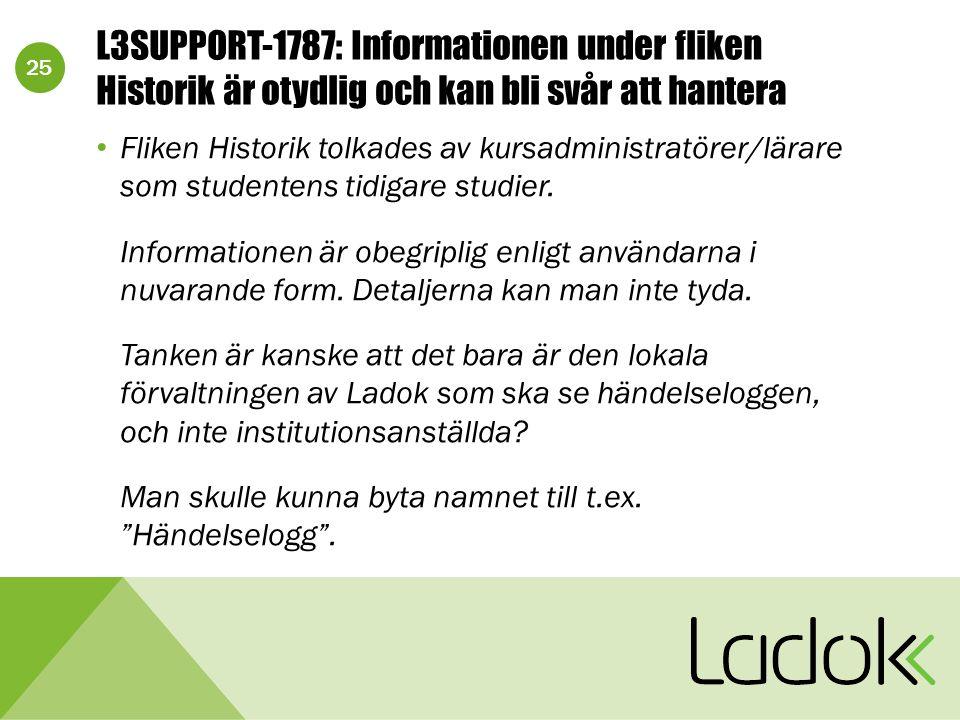 25 L3SUPPORT-1787: Informationen under fliken Historik är otydlig och kan bli svår att hantera Fliken Historik tolkades av kursadministratörer/lärare
