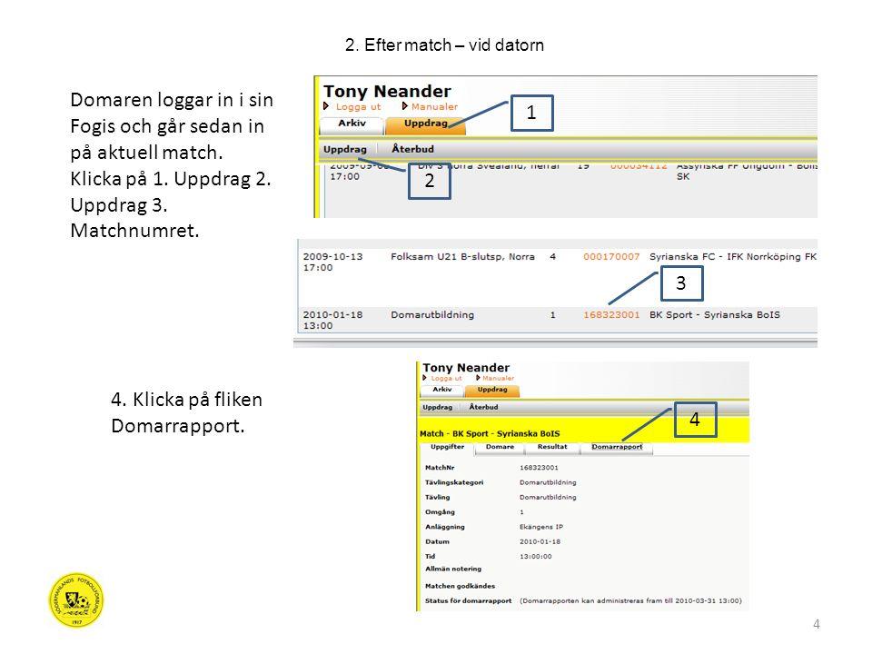 15 När du är klar med all rapportering klickar du på Spara och godkänn (1).