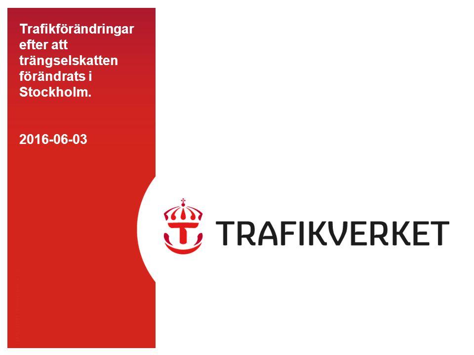 TMALL 0141 Presentation v 1.0 Trafikförändringar efter att trängselskatten förändrats i Stockholm.