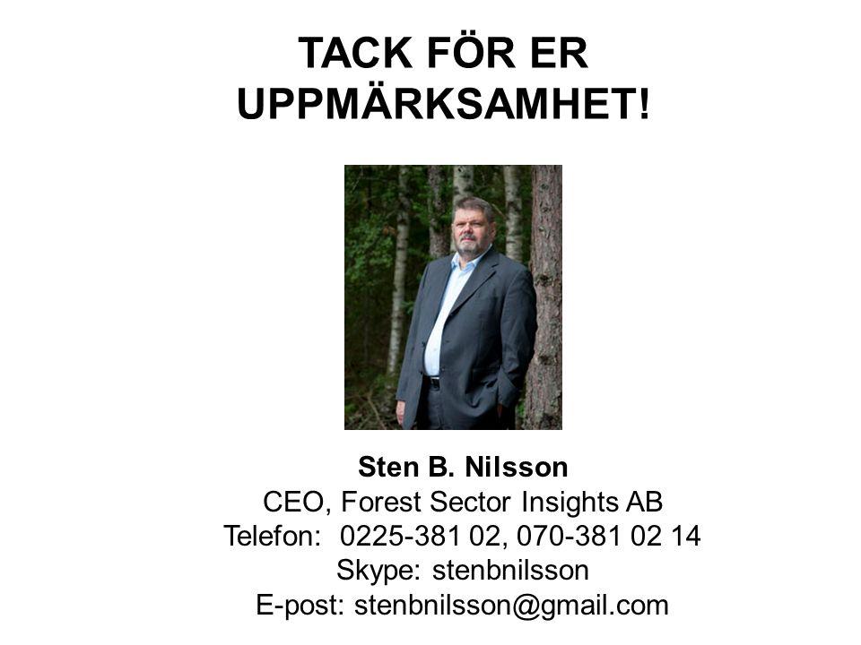 TACK FÖR ER UPPMÄRKSAMHET. Sten B.