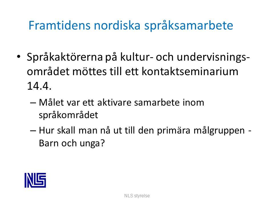 Framtidens nordiska språksamarbete Språkaktörerna på kultur- och undervisnings- området möttes till ett kontaktseminarium 14.4.