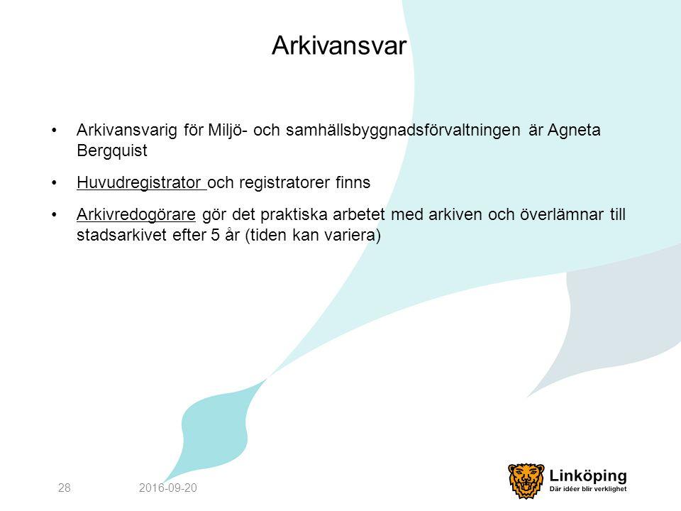 Arkivansvar Arkivansvarig för Miljö- och samhällsbyggnadsförvaltningen är Agneta Bergquist Huvudregistrator och registratorer finnsHuvudregistrator Arkivredogörare gör det praktiska arbetet med arkiven och överlämnar till stadsarkivet efter 5 år (tiden kan variera)Arkivredogörare 2016-09-2028