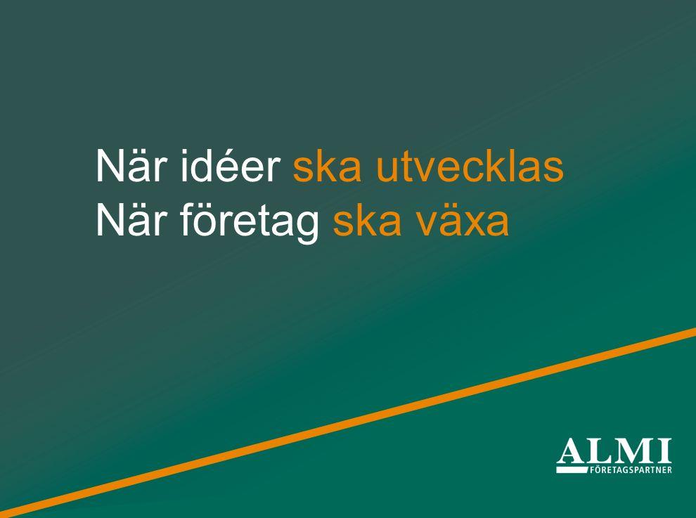 Från idéer till framgångsrika företag Lån Lånefond på 5,5 miljarder kr.