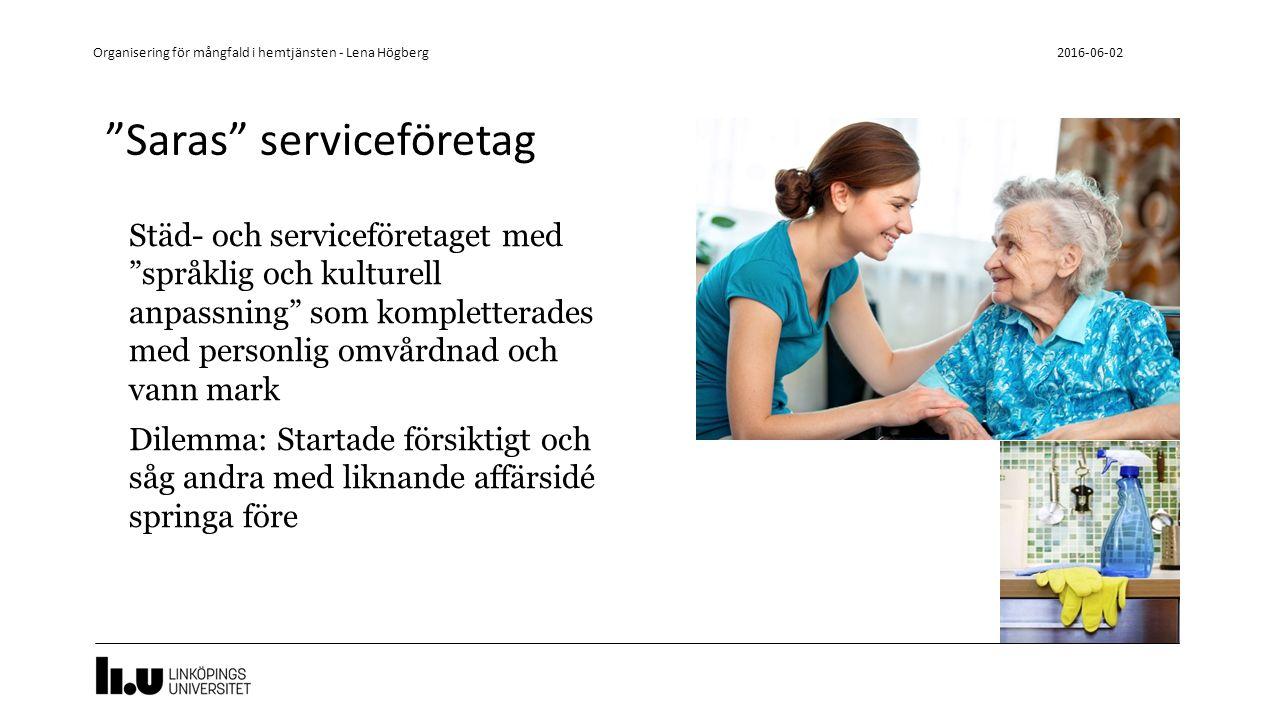 """""""Saras"""" serviceföretag Städ- och serviceföretaget med """"språklig och kulturell anpassning"""" som kompletterades med personlig omvårdnad och vann mark Dil"""