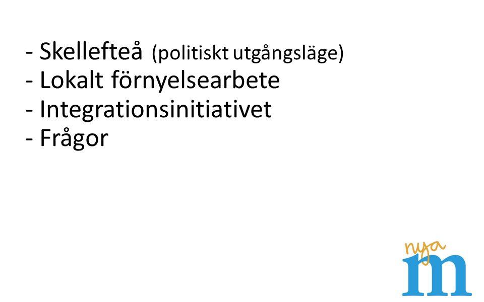 Skellefteå Yta: 7 174 km² Folkmängd: 72 136 invånare