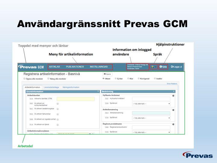 Användargränssnitt Prevas GCM