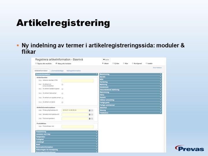 Artikelregistrering  Ny indelning av termer i artikelregistreringssida: moduler & flikar