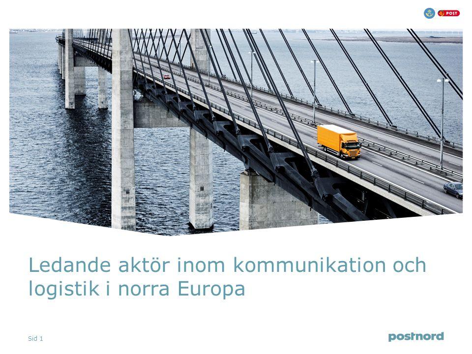 Sid 1 Ledande aktör inom kommunikation och logistik i norra Europa